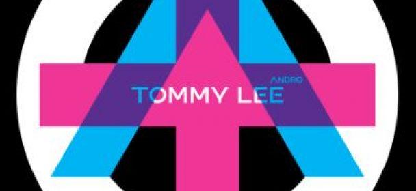 """News: TOMMY LEE veröffentlicht zwei erste Singles vom kommenden Album """"ANDRO"""""""
