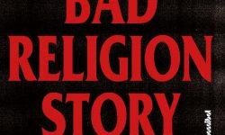 """News: 40 Jahre Aufbegehren – """"Die Bad Religion Story Do What You Want"""" das Buch!"""