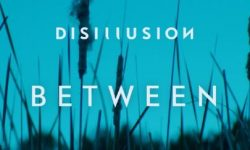 """News: Disillusion Release """"Between"""" Video and Vinyl Single!"""