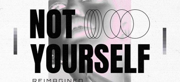 """News:  ROYALIST veröffentlichen neue Version und Video Premiere zu """"Not Yourself (Reimagined)"""""""