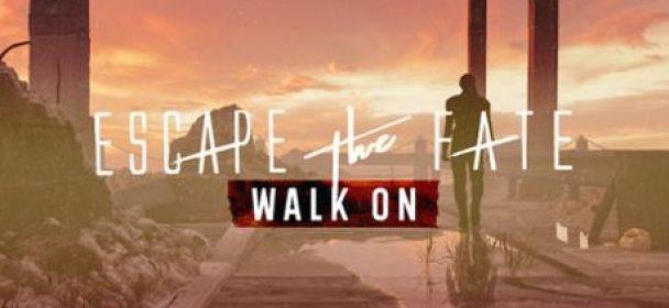 """News: ESCAPE THE FATE – Veröffentlichen neuen Song & Musikvideo zu """"Walk On"""""""