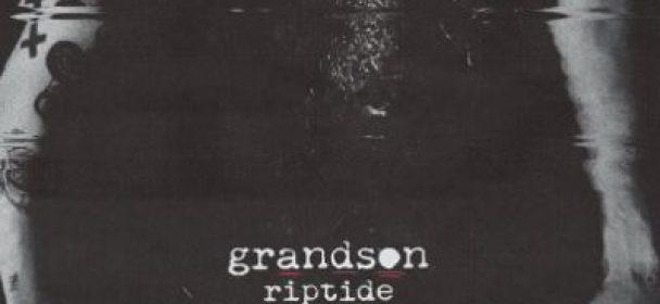 """News: GRANDSON veröffentlicht neue Single """"Riptide"""""""