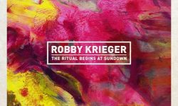 Robby Krieger (USA) – The Ritual Begins At Sundown