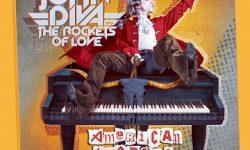 JOHN DIVA & THE ROCKETS OF LOVE (USA) – American Amadeus