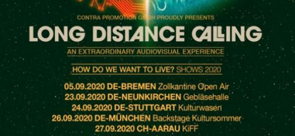"""News: LONG DISTANCE CALLING """"How Do We Want To Live?"""" Tour 2020"""