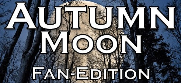 News: AUTUMN MOON – Fan Edition 23.10.-25.10