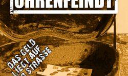Ohrenfeindt (D) – Das Geld liegt auf der Strasse