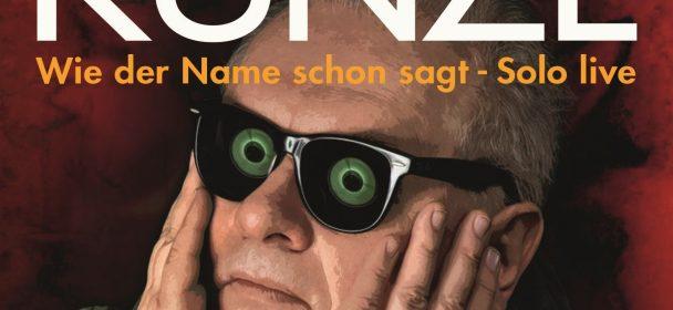 "News: Heinz Rudolf Kunze – ""Wie der Name schon sagt –Solo live"" am 13.11.2020 im Handel"