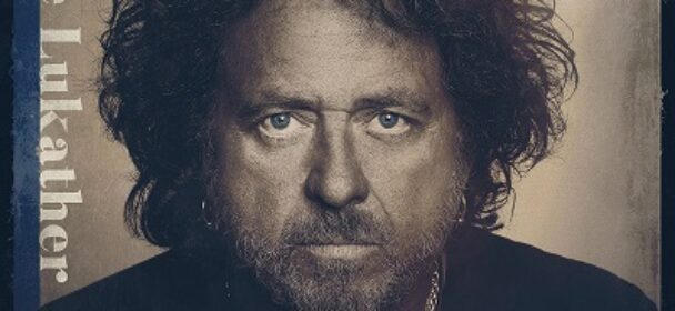 News: STEVE LUKATHER – neues Soloalbum 'I Found The Sun Again' am 26.02.