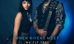When Rivers Meet (GB) – We Fly Free