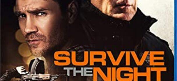 SURVIVE THE NIGHT (Film)