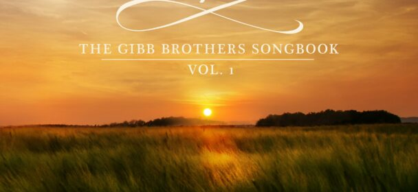 Barry Gibb & Friends (GB) – Greenfields: The Gibb Brothers' Songbook Volume 1