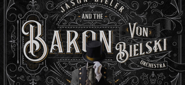Jason Bieler And The Baron Von Bielski Orchestra (USA) – Songs For The Apocalypse