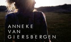 ANNEKE VAN GIERSBERGEN (NDL) – The Darkest Skies Are The Brightest