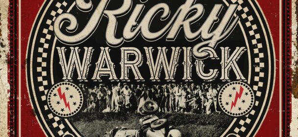 Ricky Warwick (IRE) – When Life Was Hard & Fast