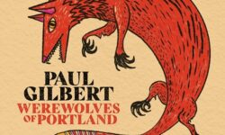 News: GITARREN VIRTUOSE PAUL GILBERT MIT VIDEO PREMIERE ZUM TITELTRACK SEINES 16. SOLOALBUM 'WEREWOLVES OF PORTLAND'