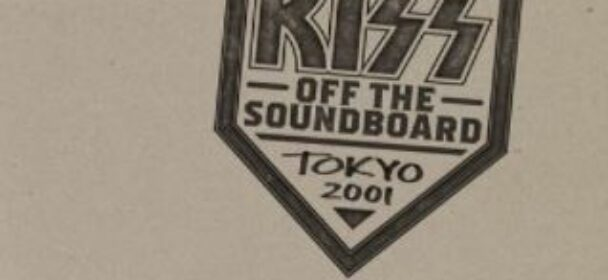 """News: KISS kündigen neue Bootleg-Serie an – den Anfang macht """"Off The Soundboard – Tokyo 2001"""" am 2. Juni!"""