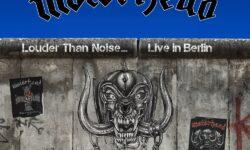 Motörhead (GB) – Louder Than Noise… Live In Berlin