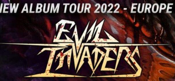 """News: EVIL INVADERS – Tourdaten für die Europa-""""New Album Tour 2022"""" stehen fest!"""