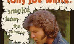 TONY JOE WHITE (USA) – Smoke From The Chimney