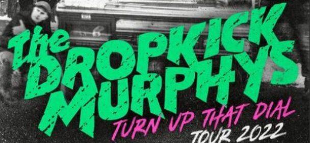 News: Dropkick Murphys im Frühjahr 2022 auf Tour in Deutschland, u.a. in Hannover am 27.1. – Tickets-Pre-Sale ab morgen 5.5.!