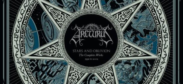 """News: ARCTURUS announce luxurious 6-vinyl box editions and lavish 7-CD artbook of """"Stars and Oblivion The Complete Works 1991 – 2002"""""""