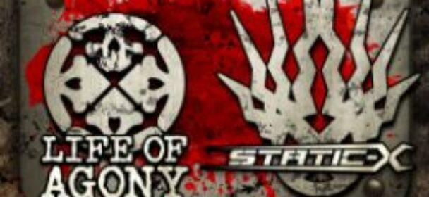 News: LIFE OF AGONY & STATIC-X – neue Tourdaten für Sommer 2021