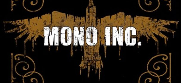 News: MONO INC. – We Are The Raven Open Airs 2021