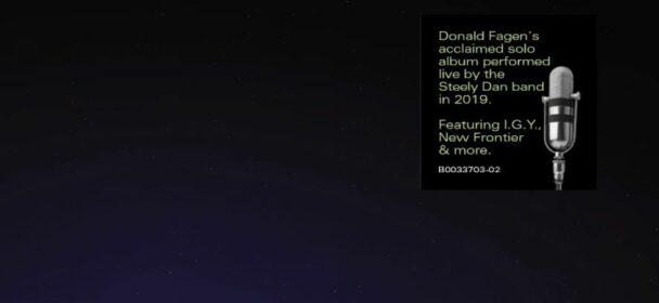 """News: """"Northeast Corridor: Steely Dan Live!"""" und Donald Fagen: """"The Nightfly Live"""" erscheinen am 24.09. auf CD; Vinylversionen am 01.10."""