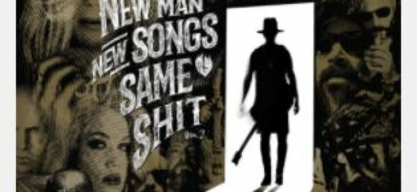 News: ME AND THAT MAN – new album – 'New Man, New Songs, Same Shit, Vol 2' out Nov. 19th – new Single online!