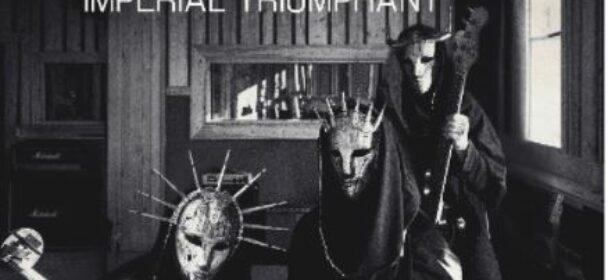 News: IMPERIAL TRIUMPHANT announce new live album