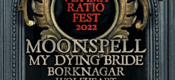 """News: MOONSPELL Teams Up With MY DYING BRIDE, BORKNAGAR, WOLFHEART & More For """"Ultima Ratio Fest"""" European Tour In 2022!"""